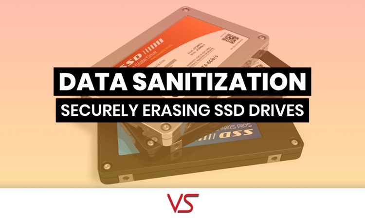 Is it possible to securely erase SSD drives? | VS Security