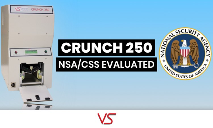 Crunch 250 Hard Drive Destroyer added to the NSA's evaluated list of